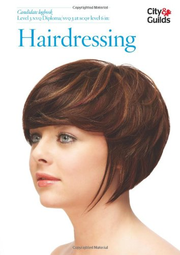 Level 3 NVQ Diploma in Hairdressing Candidate Logbook By Brenda Harrison