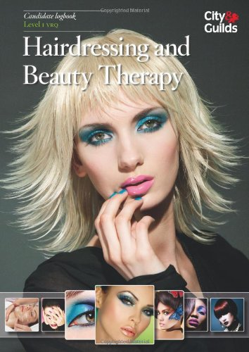 Level 1 VRQ in Hairdressing and Beauty Therapy Candidate Logbook By Margaret Butfield