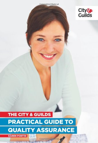 The City & Guilds Practical Guide to Quality Assurance by Karen Pontin