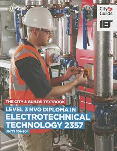 Level 3 NVQ Diploma in Electrotechnical Technology 2357 Units 301-304 Textbook (Vocational) By Trevor Pickard