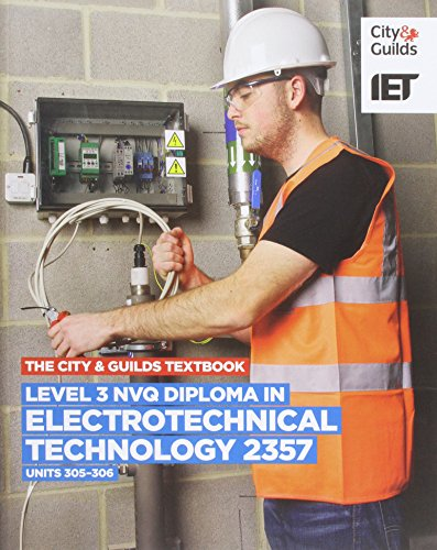 Level 3 NVQ Diploma in Electrotechnical Technology 2357 Units 305-306 Textbook (Vocational) By James L. Deans
