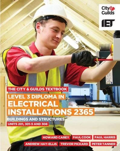 Level 3 Diploma in Electrical Installations (Buildings and Structures) 2365 Textbook by IET