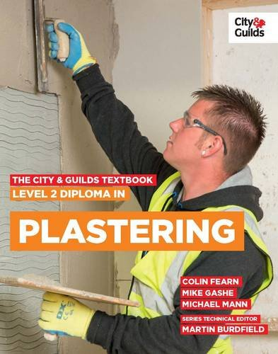 The City & Guilds Textbook: Level 2 Diploma in Plastering By Colin Fearn