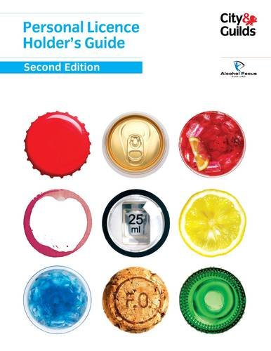 Personal Licence Holder's Guide By Alcohol for Scotland