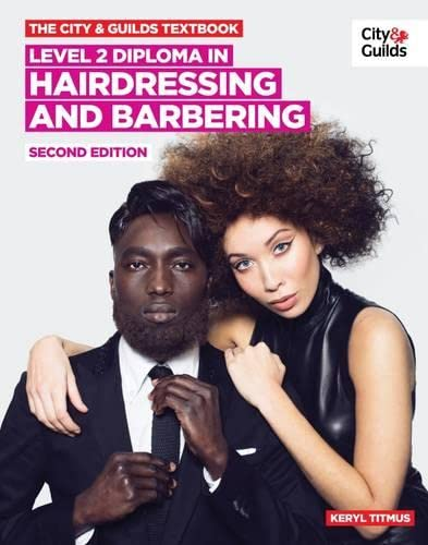 The City & Guilds Textbook: NVQ Diploma in Hairdressing and Barbering Level 2 By Keryl Titmus