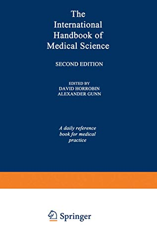 International Handbook of Medical Science By Edited by D.F. Horrobin