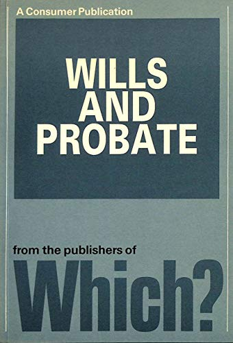 """Which?"" Guide to Wills and Probate By Consumers' Association"