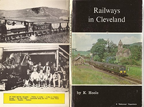 Railways in Cleveland By K. Hoole