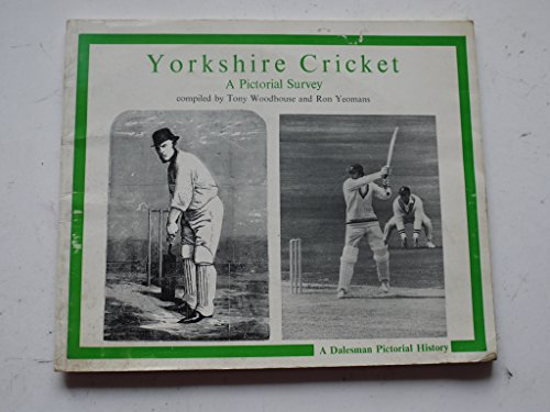 Yorkshire Cricket By Tony Woodhouse