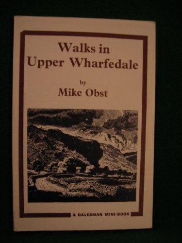 Walks in Upper Wharfedale By Mike Obst