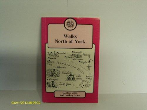 Walks North of York By Geoffrey White