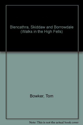 Blencathra, Skiddaw and Borrowdale By Tom Bowker