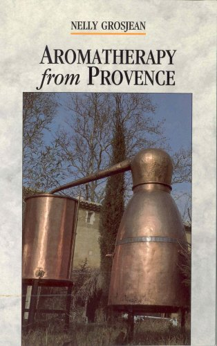 Aromatherapy From Provence By Nelly Grosjean