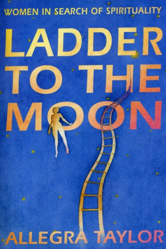 Ladder To The Moon By Allegra Taylor