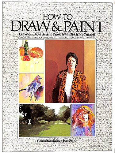 How to Draw and Paint (A Quarto book) by Edited by Stan Smith
