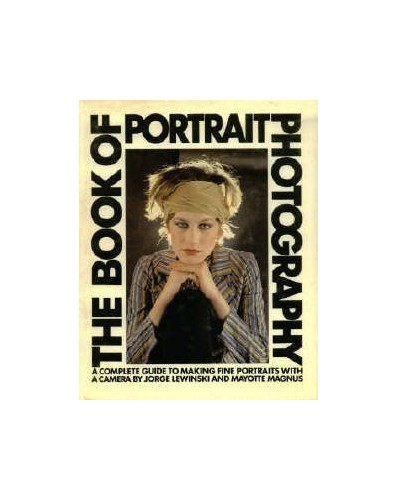 The Book of Portrait Photography by Jorge Lewinski