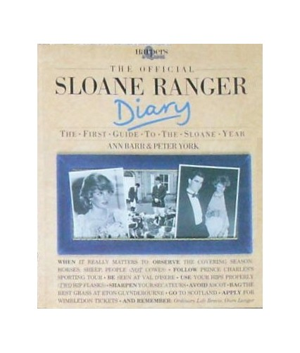 The Official Sloane Ranger Diary: The First Guide to the Sloane Year (Harpers & Queen) By Ann Barr