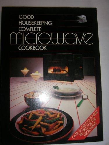 """""""Good Housekeeping"""" Complete Microwave Cookbook By Good Housekeeping Institute"""