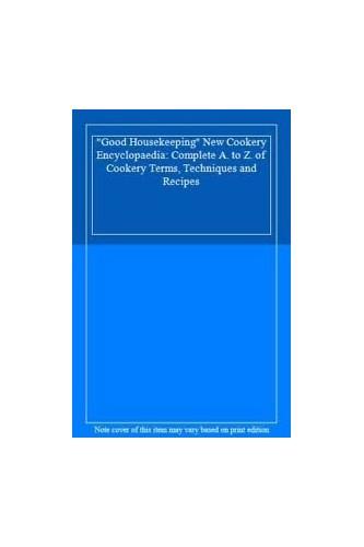 """""""Good Housekeeping"""" New Cookery Encyclopaedia By Good Housekeeping"""