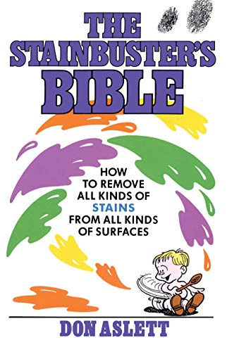 The Stainbuster's Bible By Don Aslett