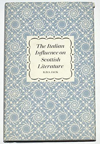 Italian Influence on Scottish Literature par R.D.S. Jack