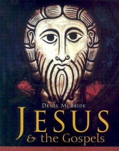Jesus and the Gospels By Denis McBride