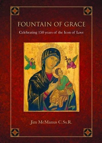 Fountain of Grace By Fr Jim McManus, CssR