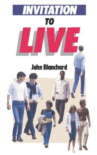 Invitation to Live By John Blanchard