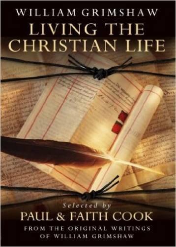 Living The Christian Life By Faith Cook