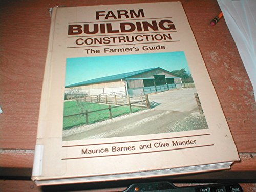 Farm Building Construction By Maurice M. Barnes