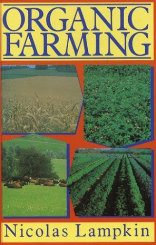 Organic Farming by N. Lampkin