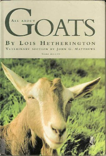All About Goats By L.V. Hetherington
