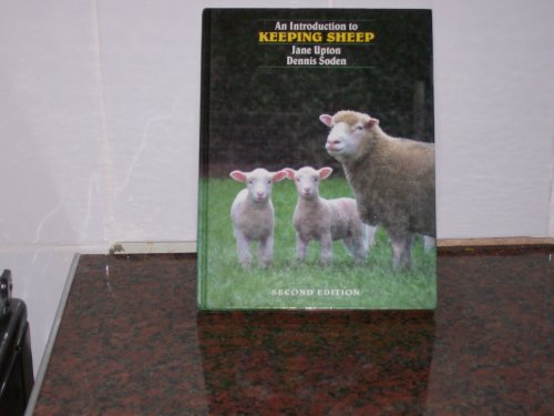 An Introduction to Keeping Sheep By Jane Upton