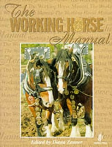 The Working Horse Manual Edited by Diana Zeuner