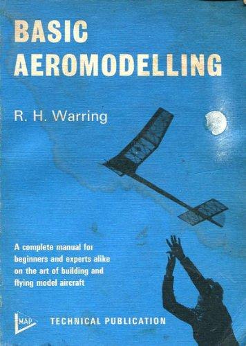 Basic Aeromodelling By R.H. Warring