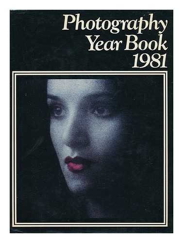Photography Year Book 1981 by Volume editor Reg Herbert Mason