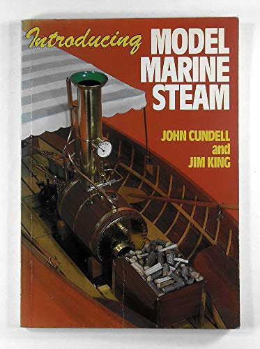 Introducing Model Marine Steam By John Cundell
