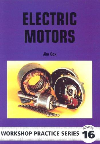 Electric Motors (Workshop Practice) By V.J. Cox