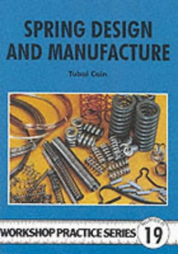 Spring Design and Manufacture By Tubal Cain
