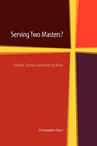 Serving Two Masters? By Edited by Christopher Storr