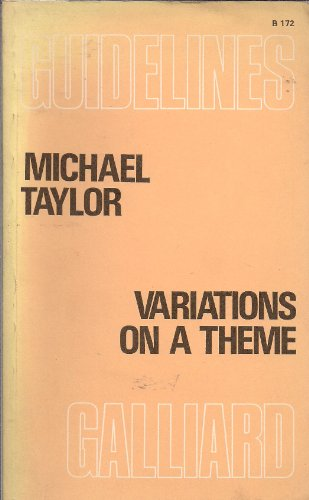 Variations on a Theme By Michael H. Taylor