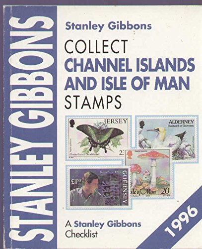 Collect Channel Islands and Isle of Man Stamps By Stanley Gibbons