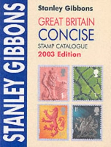 Stanley Gibbons Stamp Catalogue: Great Britain By Stanley Gibbons