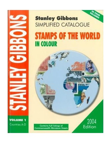 Simplified Catalogue of Stamps of the World 2004 Edition Volume 1 Countries A-D 2004: v. 1