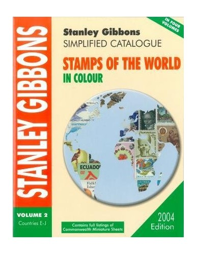 Simplified Catalogue of Stamps of the World 2004 Edition Volume 2 Countries E-J 2004: v. 2 by Unknown Author