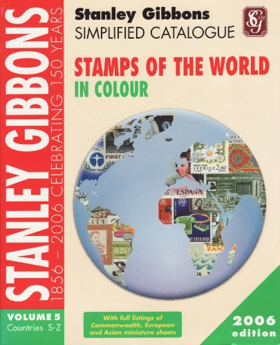 Stanley Gibbons Simplified Catalogue of Stamps of the World: 2006: v. 5: Countries S-Z by