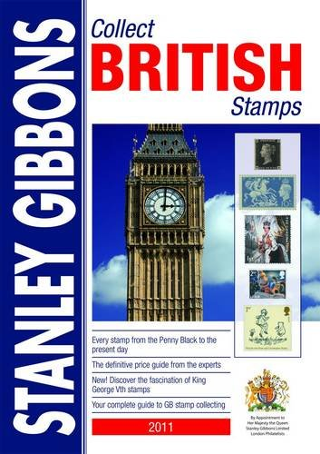 Stanley Gibbons Collect British Stamps: 2011 by