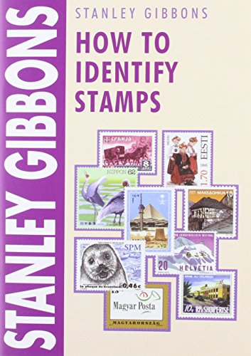 How to Identify Stamps by Stanley Gibbons