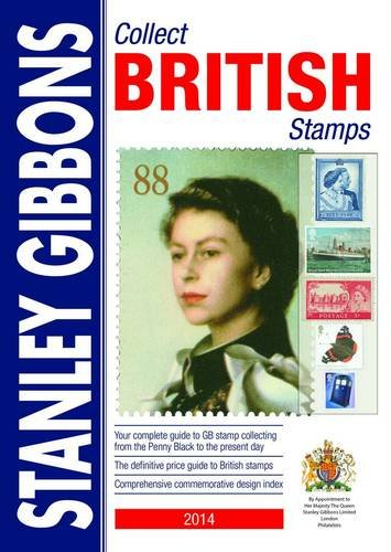 Stanley Gibbons: Collect British Stamps By Stanley Gibbons