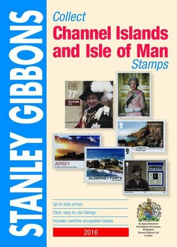 Collect Channel Islands & Isle of Man Stamp Catalogue (Commonwealth Comprehensive Cat) By Hugh Jefferies
